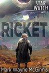 Ricket (Star Watch #2)