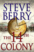 The 14th Colony (Cotton Malone #11) by Steve Berry
