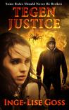 Tegen Justice (Tegens, #2)