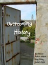 Overcoming History: An Anthology of Short Fiction