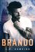 Brando (Brando, #1) by J.D. Hawkins