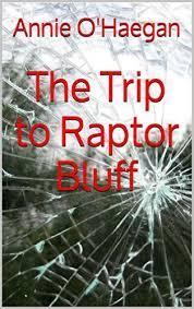 The Trip to Raptor Bluff