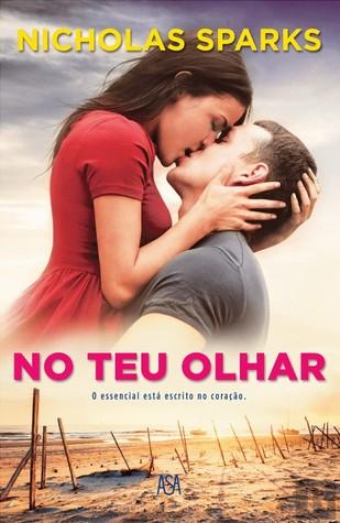 No Teu Olhar by Nicholas Sparks