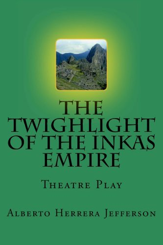 The Twighlight of the Inkas Empire