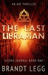 The Last Librarian by Brandt Legg
