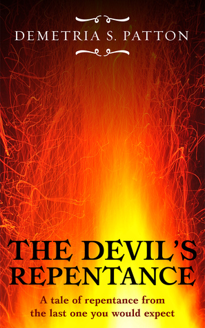 The Devil's Repentance: A tale of repentance from the last one you would expect