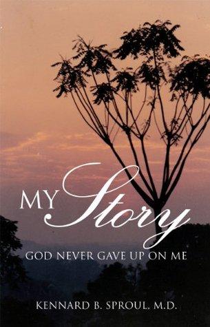 MY STORY: God Never Gave Up On Me