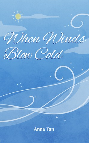 When Winds Blow Cold (North, #1)