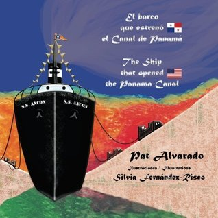 El barco que estreno el Canal de Panama: The Ship that opened the Panama Canal