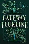 Gateway to Fourline (The Fourline Trilogy, #1)