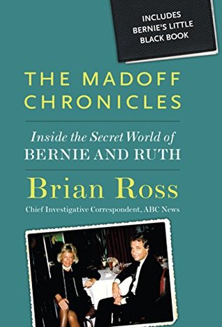 Madoff Chronicles, The: Inside the Secret World of Bernie and Ruth (Digital Picture Book)