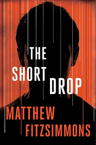 The Short Drop (Gibson Vaughn, #1)