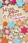 Miss pain d'épices by Cathy Cassidy