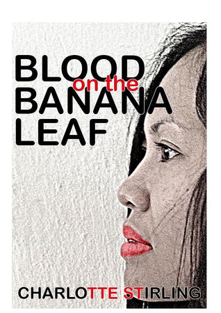 Blood On The Banana Leaf