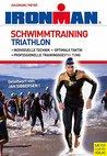 Schwimmtraining Triathlon (Ironman Edition 1)
