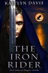 The Iron Rider by Kaitlyn Davis