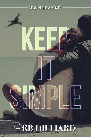 Keep It Simple(MMG 4) - R.B. Hilliard