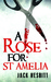 A Rose For St. Amelia