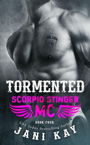 Tormented (Scorpio Stinger MC #4)