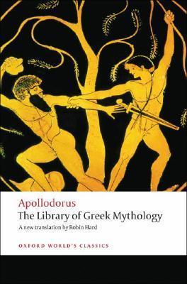 The Library of Greek Mythology by Apollodorus