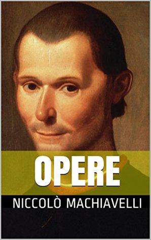 Opere di Niccolò Machiavelli