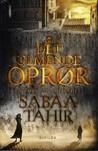 Det Ulmende Oprør by Sabaa Tahir