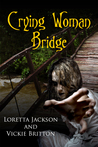 Crying Woman Bridge (High Country Mystery #6)