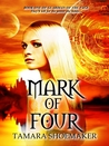 Mark of Four (Guardian of the Vale, #1)