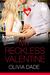 My Reckless Valentine (Love...