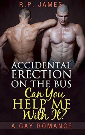 Accidental erection