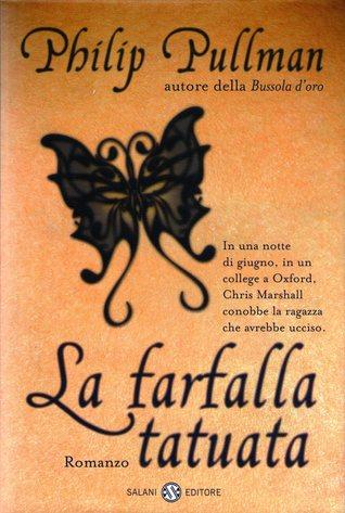 La farfalla tatuata by Philip Pullman