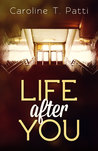 Life After You (Nettie series #4)