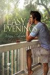 Easy Evenings (Mangrove Stories, #4)
