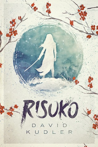 Risuko: A Kunoichi Tale (Seasons of the Sword #1)