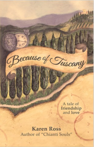Because of Tuscany