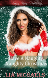 Have A Naughty, Naughty Christmas