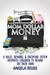 Mom Dollar Money by Angela Reuss