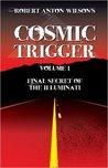 Cosmic Trigger I:...
