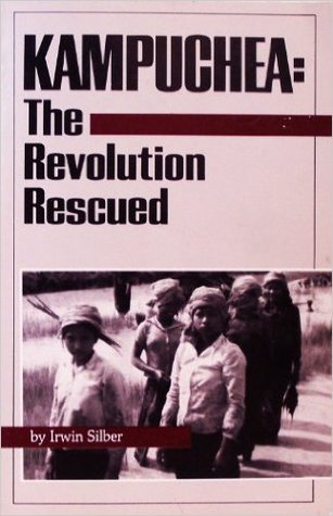 Kampuchea: The Revolution Rescued