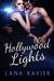 Hollywood Lights by Lana Xavier