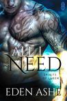 All I Need (Spirits of Laken #1)