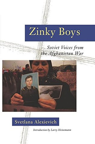 Zinky Boys: Soviet Voices from the Afghanistan War