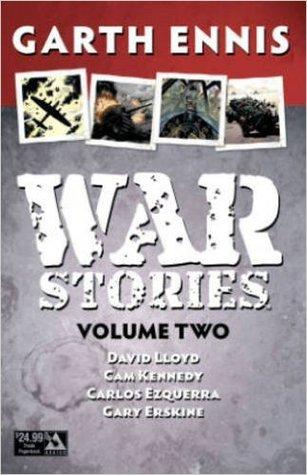 War Stories Volume 2 (New Edition) por Garth Ennis, David Lloyd, Gary Erskine, Cam Kennedy, Carlos Ezquerra