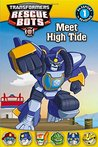 Transformers Rescue Bots: Meet High Tide: Passport to Reading Level 1