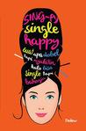Sing-Py, Single Happy by Dewi Dedew Rieka