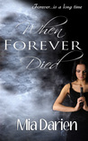 When Forever Died (Adelheid, #2)