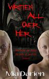 Written All Over Her (Adelheid, #4)