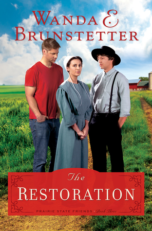The Restoration (Prairie State Friends, #3)