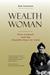 Wealth Woman: Kate Carmack ...