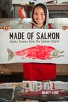 Made of Salmon by Nancy Lord